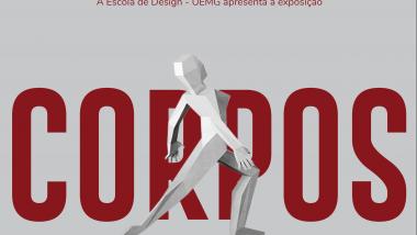 Exposição Corpos – Escola de Design e Museu da Moda
