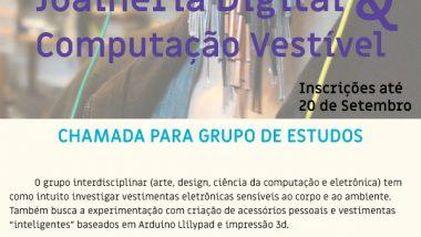 """Chamada para grupo de estudos """"Joalheria Digital & Computação Vestível"""""""