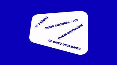 BDMG Cultural lança edital para produção de Curtas metragens