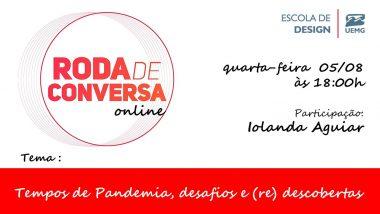 Roda de Conversa Online: Tempos de Pandemia